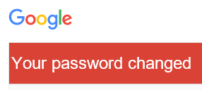 "Beware of Google ""Password Changed"" Scam"